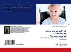 Bookcover of Motorized Wheelchair Control Using Electrooculogram