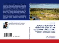 Couverture de LOCAL PARTICIPATION IN TRANSBOUNDARY WATER RESOURCES MANAGEMENT