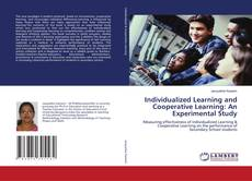 Bookcover of Individualized Learning and Cooperative Learning: An Experimental Study