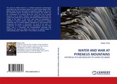 Bookcover of WATER AND WAR AT PYRENEUS MOUNTAINS