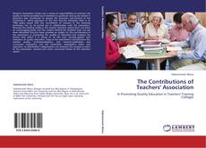 Bookcover of The Contributions of Teachers' Association
