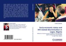 Buchcover von Socio-economic status and HIV-related discrimination in Lagos, Nigeria
