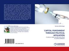Copertina di CAPITAL PUNISHMENT THROUGH POLITICAL AFFILIATION
