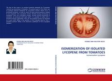 Bookcover of ISOMERIZATION OF ISOLATED LYCOPENE FROM TOMATOES