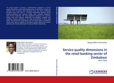 Bookcover of Service quality dimensions in the retail banking sector of Zimbabwe