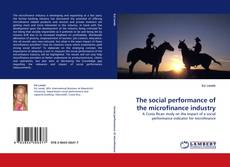 The social performance of the microfinance industry kitap kapağı