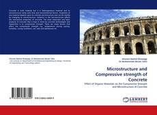 Bookcover of Microstructure and Compressive strength of Concrete