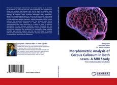 Обложка Morphometric Analysis of Corpus Callosum in both sexes- A MRI Study