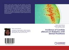 Copertina di Incidence of Candida albicans In Diabetics with Dental Prosthesis
