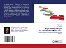 Bookcover of High-level platform modeling and exploration