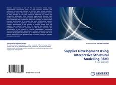 Обложка Supplier Development Using Interpretive Structural Modelling (ISM)