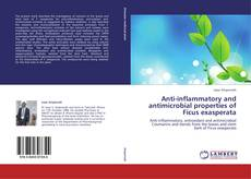 Portada del libro de Anti-inflammatory and antimicrobial properties of Ficus exasperata