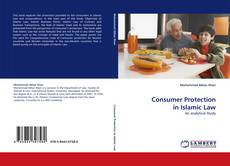 Bookcover of Consumer Protection in Islamic Law