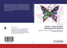 Bookcover of Asoka - Great Indian Management System