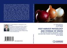 Bookcover of POST HARVEST PHYSIOLOGY AND STORAGE OF ONION