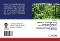 Copertina di Structure and diversity of temperate forest of Garhwal Himalaya, India