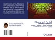 Bookcover of LTE Advanced - Physical Layer Improvements