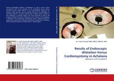Copertina di Results of Endoscopic dilatation Versus Cardiomyotomy in Achalasia