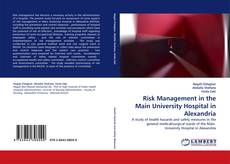 Bookcover of Risk Management in the Main University Hospital in Alexandria