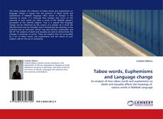 Bookcover of Taboo words, Euphemisms and Language change