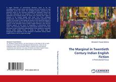 Обложка The Marginal in Twentieth Century Indian English Fiction