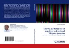 Bookcover of Sharing evidence-based practices in Open and Distance Learning