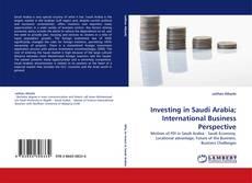Capa do livro de Investing in Saudi Arabia; International Business Perspective
