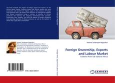 Copertina di Foreign Ownership, Exports and Labour Market