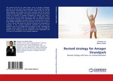 Portada del libro de Revised strategy for Amager Strandpark