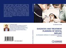 Bookcover of DIAGNOSIS AND TREATMENT PLANNING OF DENTAL IMPLANT