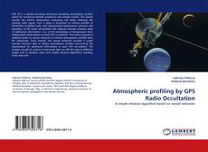 Bookcover of Atmospheric profiling by GPS Radio Occultation
