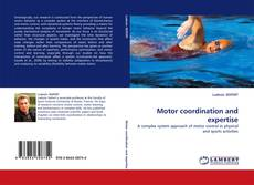 Couverture de Motor coordination and expertise