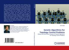 Bookcover of Genetic Algorithms for Topology Control Problems