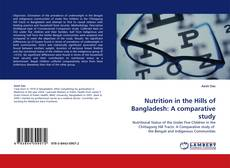 Couverture de Nutrition in the Hills of Bangladesh: A comparative study