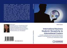 Bookcover of International Business Students' Receptivity to International Careers
