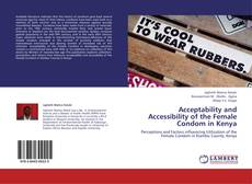 Borítókép a  Acceptability and Accessibility of the Female Condom in Kenya - hoz