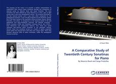 Обложка A Comparative Study of Twentieth Century Sonatinas for Piano