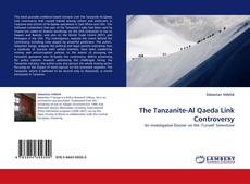 Bookcover of The Tanzanite-Al Qaeda Link Controversy