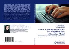 Portada del libro de Platform Property Certificate For Property-Based Attestation Model