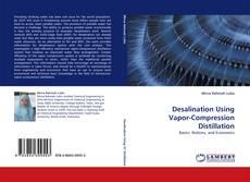 Bookcover of Desalination Using Vapor-Compression Distillation