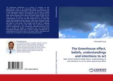Portada del libro de The Greenhouse effect, beliefs, understandings and intentions to act