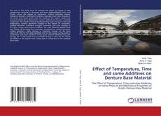 Bookcover of Effect of Temperature, Time and some Additives on Denture Base Material