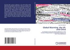 Couverture de Global Warming, the US, and China