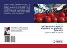 Capa do livro de Computing Application of Classifiers for Marketing Data Mine