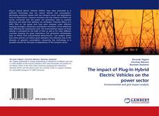 Bookcover of The impact of Plug-In Hybrid Electric Vehicles on the power sector
