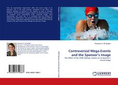 Bookcover of Controversial Mega-Events and the Sponsor's Image
