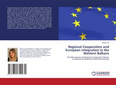 Bookcover of Regional Cooperation and European Integration in the Western Balkans