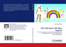 Bookcover of P53: Old Gene with New Aspects