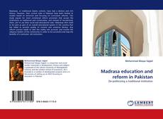Bookcover of Madrasa education and reform in Pakistan