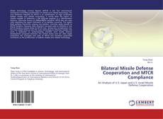Buchcover von Bilateral Missile Defense Cooperation and MTCR Compliance